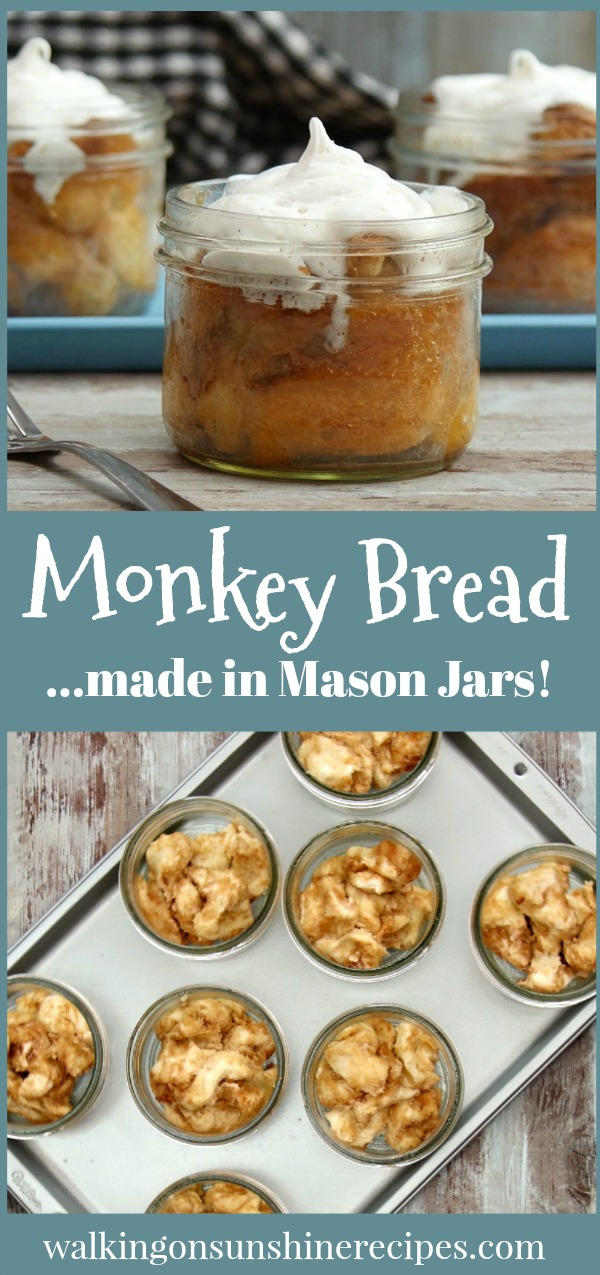 Your family is going to love this new dessert in a jar recipe for Mason Jar Monkey Bread from Walking on Sunshine Recipes.