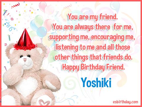 Yoshiki Happy birthday friends always