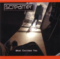 "Screamer - ""What Excites You"""