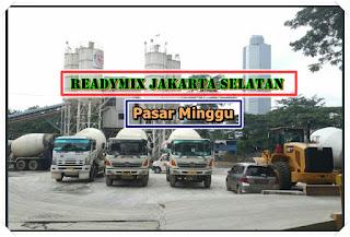 Harga Ready mix Murah k 225 Pasar Minggu Jakarta Selatan