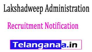 Lakshadweep Administration Recruitment Notification 2017