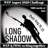 WEP CHALLENGE FOR AUGUST  2020! - OUR CHALLENGE - LONG SHADOW.