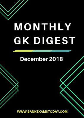 Monthly Current Affairs GK Digest: December 2018