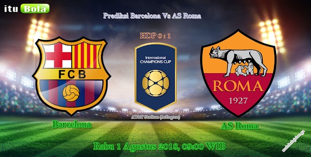 Prediksi Barcelona Vs AS Roma - ituBola