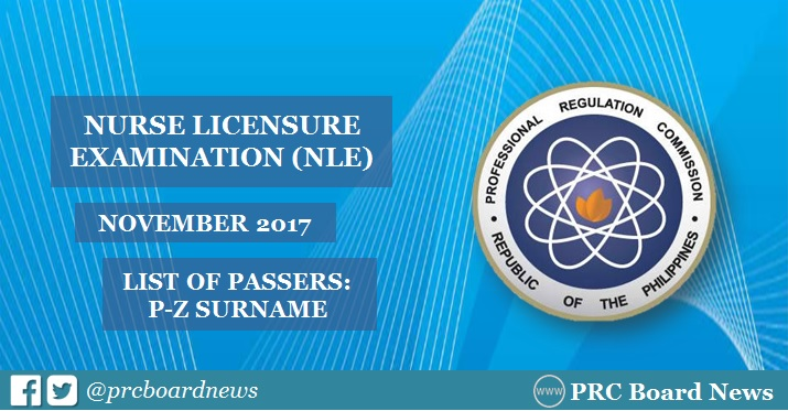 P-Z LIST OF PASSERS: November 2017 NLE Results
