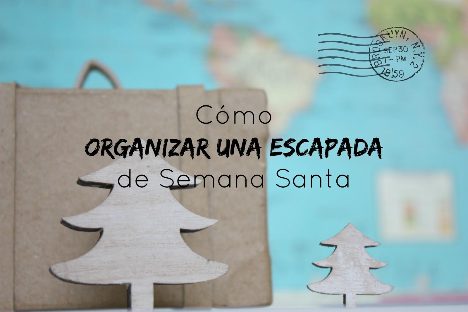 http://mediasytintas.blogspot.com/2015/03/como-organizar-una-escapada-de-semana.html