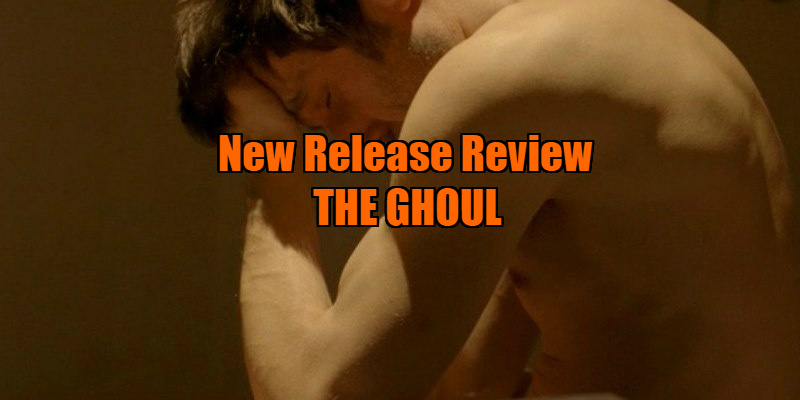 the ghoul 2017 review