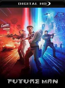 Future Man 2017 1ª Temporada Completa Torrent Download – WEB-DL 720p Dual Áudio