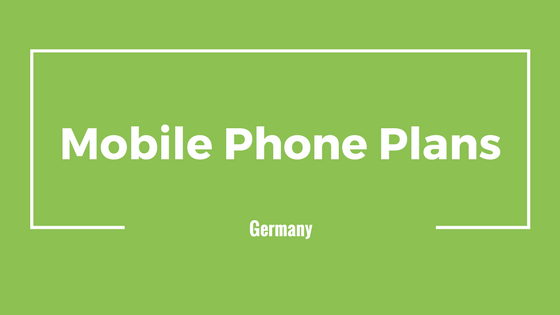 Mobile Phone Plans Germany