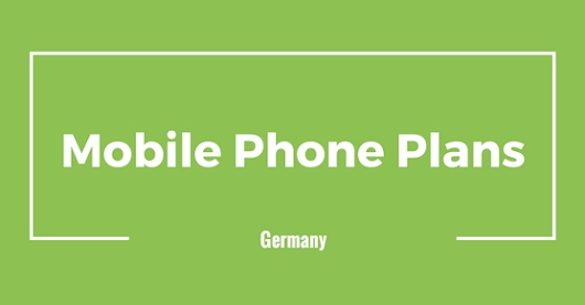 Mobile Phone Plans in Germany