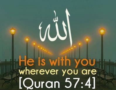 He is with you wherever you are - Quran Quotes