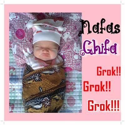 Nafas (Bayi) Ghifa Grok Grok