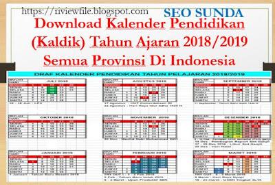 Download Kalender Pendidikan (Kaldik) Tahun Ajaran 2018/2019 Semua Provinsi Di Indonesia, https://riviewfile.blogspot.com