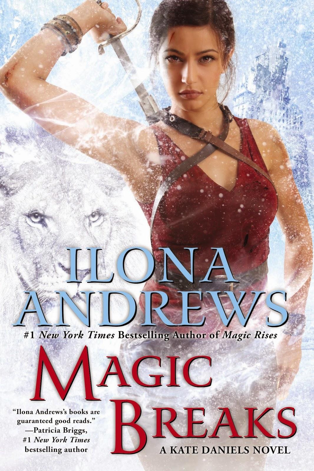Fantasy Book Critic Magic Breaks By Ilona Andrews border=
