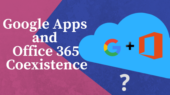 G Suite and Office 365 integration