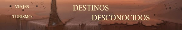 http://memoriasdelsoador.blogspot.com.es/search/label/Destinos%20Desconocidos%20%28Turismo%29