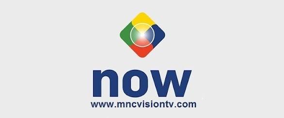 MNC Now - Cara Baru Nonton TV Online