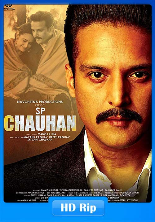 SP Chauhan 2019 Hindi 720p HDRip x264 | 480p 300MB | 100MB HEVC