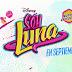 Disney Channel estrena una nueva promoción de los nuevos episodios de 'Soy Luna'