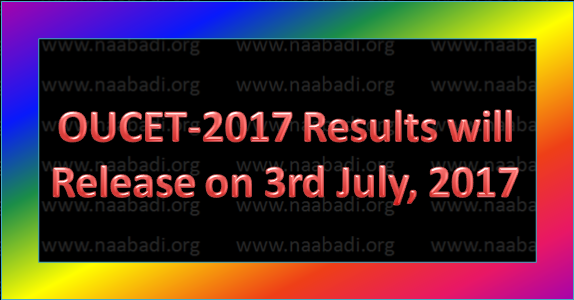 OUCET-2017 Results will Release on 3rd July, 2017