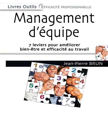 Management d'équipe : 7 leviers pour améliorer bien-être et efficacité au travail PDF