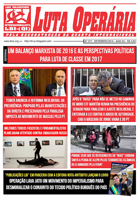 LEIA A EDIÇÃO DO JORNAL LUTA OPERÁRIA, Nº 317, DEZEMBRO/2016