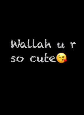 Wallah u r so cute