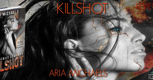 ~GIVEAWAY and REVIEW TOUR! ~ Killshot ~ By Aria Michaels