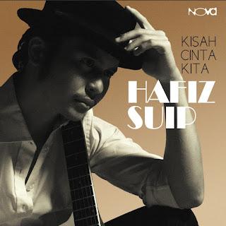 Hafiz Suip - Kisah Cinta Kita MP3