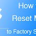 How to Reset Mac / iMac / MacBook to Factory Settings