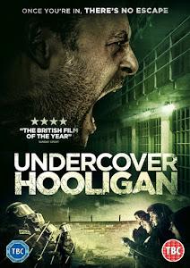 Undercover Hooligan Poster