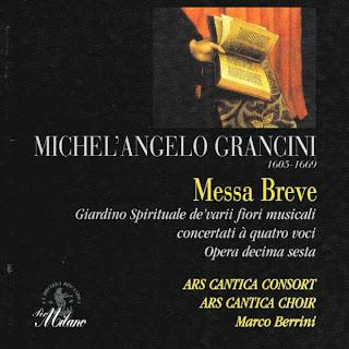 Michelangelo Grancini : Messa breve concertata à quatro voci, Op. XVI et al.