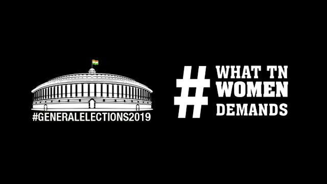 GeneralElections2019: What TN Women Demands-1