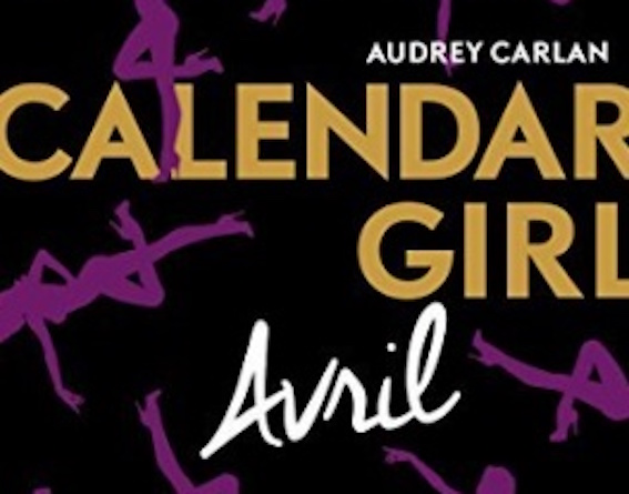 Calendar Girl Avril - Tome 4 - Audrey Carlan