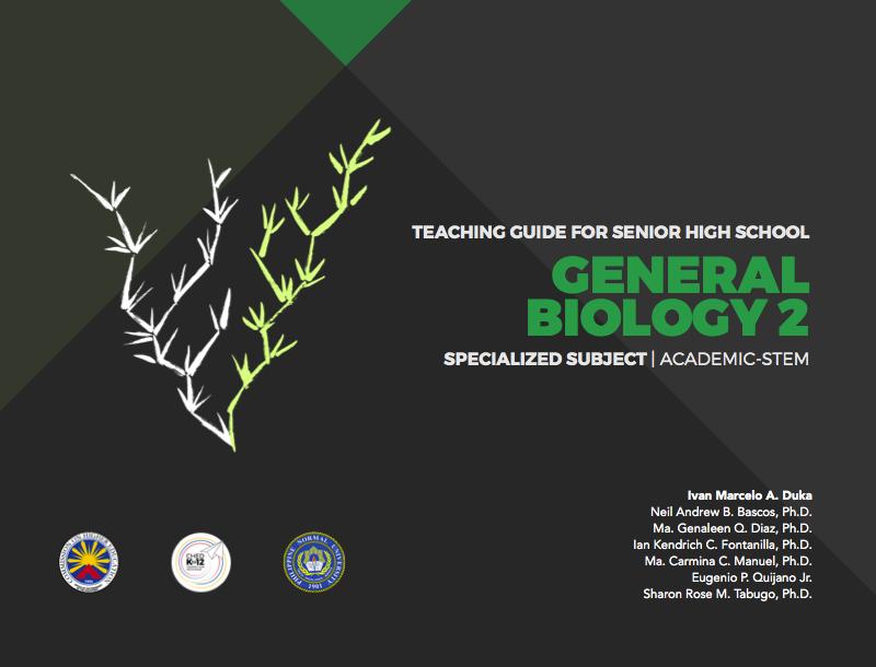 Teaching Guide for Senior High School: General Biology 2