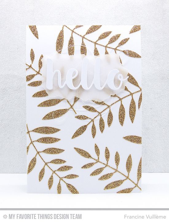 Sparkly Leaves Hello Card by Francine Vuillème featuring the Bold Greenery and Hello There Die-namics #mftstamps