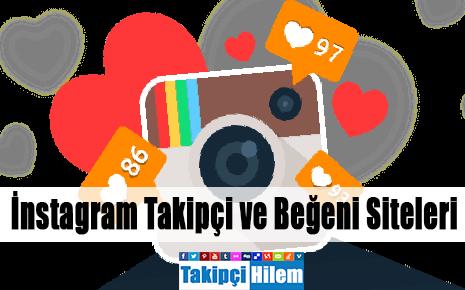 instagram takipçi ve beğeni siteleri