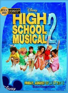 High School Musical 2 (2007) HD [1080p] Latino [GoogleDrive] SilvestreHD