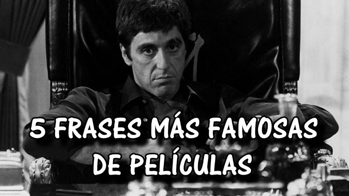 Frases Celebres De Peliculas