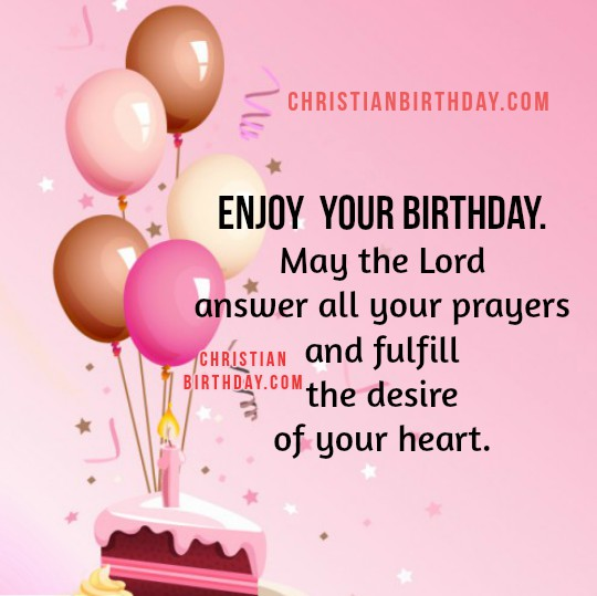 Nice birthday image to share with friend, daughter, sister, christian friend. Wishes of birthday by Mery bracho