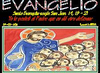 Resultado de imagen para EN aquel tiempo, dijo Jesús a sus discípulos: «Si me amáis, guardaréis mis mandamientos.