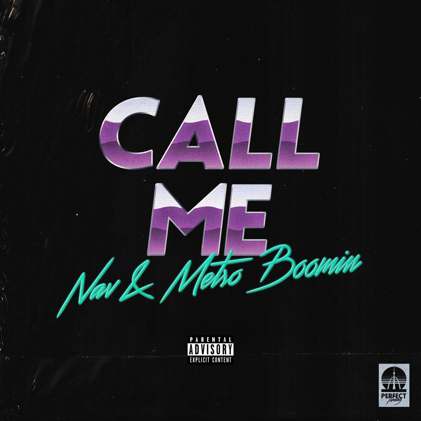 NAV & Metro Boomin - Call Me - Single Cover