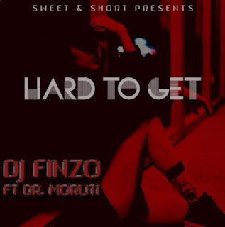 DJ Finzo Feat. Dr Moruti – Hard to Get