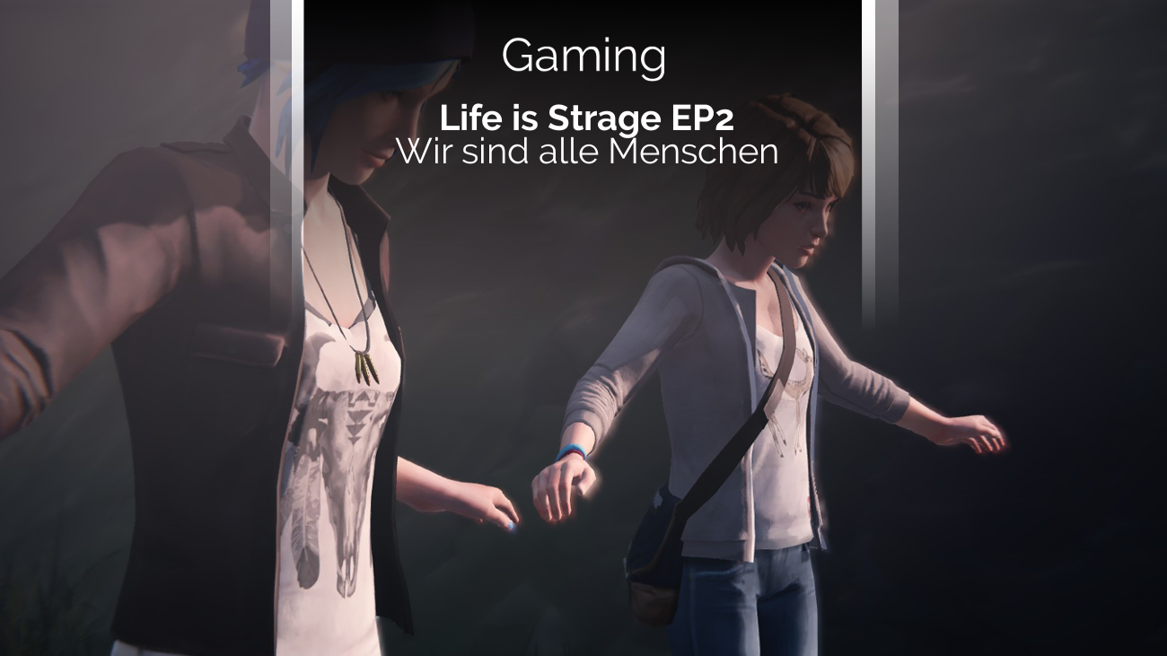 Review zu Life is Strange Episode 2