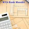 Tips Agar Cepat Di Setujui Pengajuan KTA Bank Mandiri