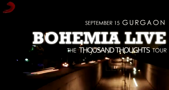 Video: Bohemia - Live On Stage [Thousand Thoughts Tour 2012]
