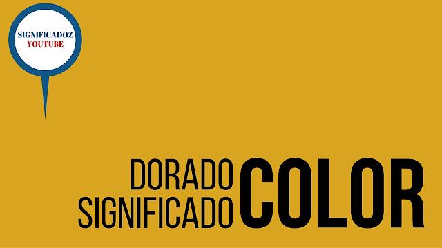 Color Dorado ¿Que significa?