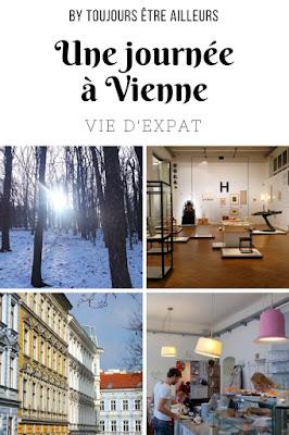 Une journée à Vienne par le prisme de l'expatriation, loin du centre historique et des sites touristiques : quartiers typiques, cafés agréables, parc et point de vue, expo... #Vienna #Wien #citytrip #expat