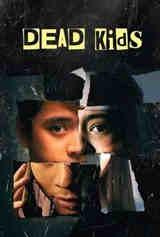 Imagem Dead Kids - Dublado