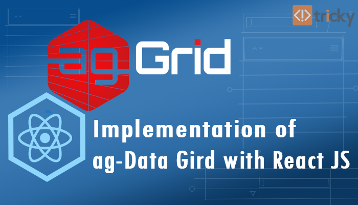 AG Grid Implementation with React JS - Tricky Solution
